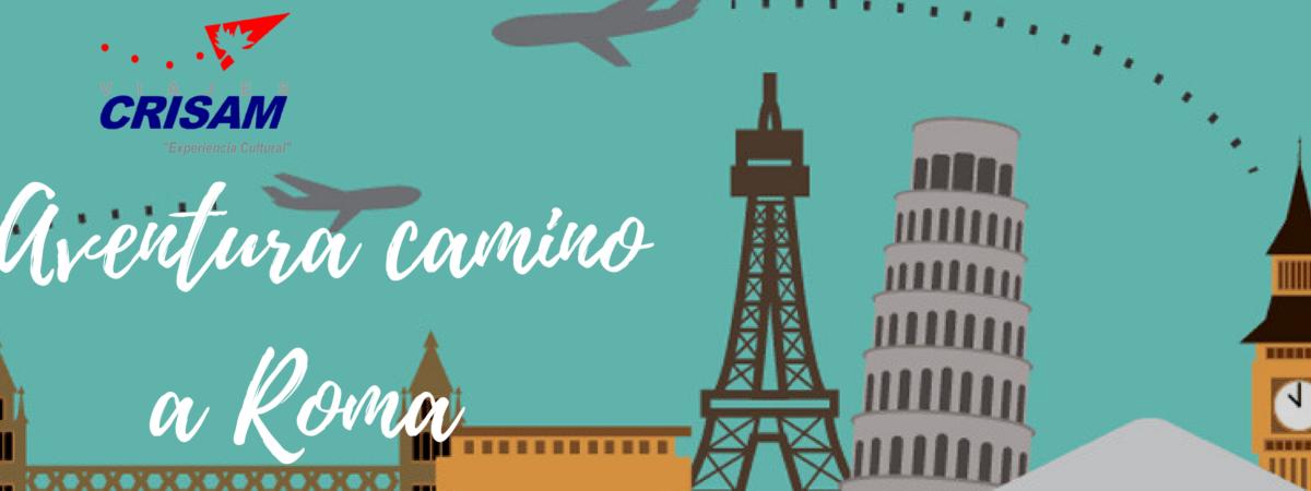 AVENTURA  CAMINO A ROMA – PARA JÓVENES